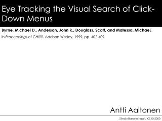 Eye Tracking the Visual Search of Click-Down Menus