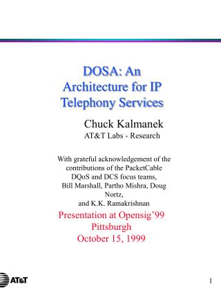 DOSA: An Architecture for IP Telephony Services