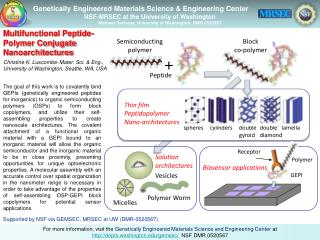 Genetically Engineered Materials Science & Engineering Center