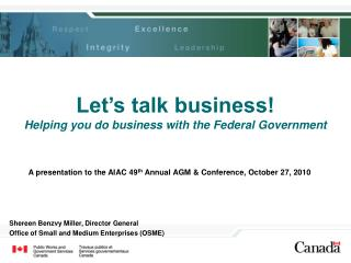 A presentation to the AIAC 49 th  Annual AGM & Conference,  October 27, 2010