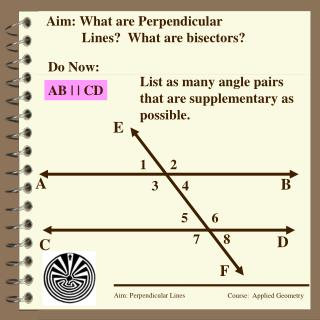 Aim: What are Perpendicular 	Lines?  What are bisectors?