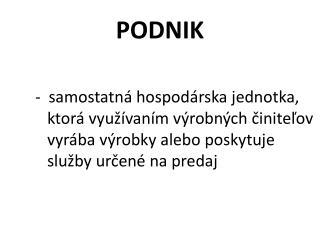 PODNIK