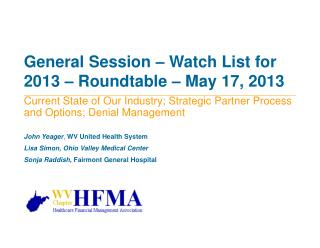 General Session – Watch List for 2013 – Roundtable – May 17, 2013