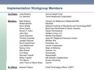 Implementation Workgroup Members
