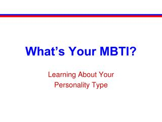 What's Your MBTI?