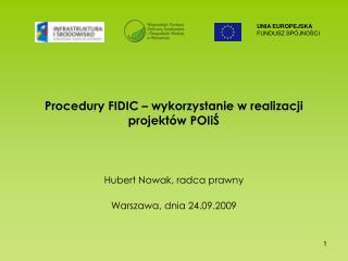 Procedury FIDIC – wykorzystanie w realizacji projektów POIiŚ