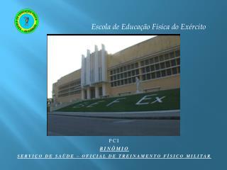 Escola  de  Educação Fisica  do  Exército