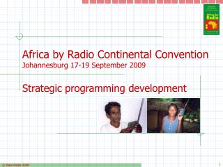 Africa by Radio Continental Convention Johannesburg 17-19 September 2009