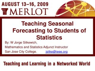 By: W Jorge Sitkewich, Mathematics and Statistics Adjunct Instructor