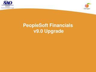 PeopleSoft Financials  v9.0 Upgrade