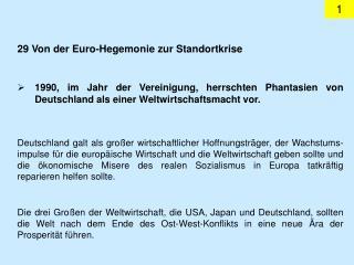 29 Von der Euro-Hegemonie zur Standortkrise