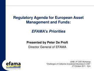 Regulatory  Agenda for European  Asset  Management and  Funds :  EFAMA's Priorities