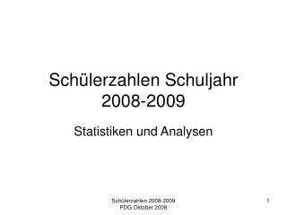 Schülerzahlen Schuljahr 2008-2009