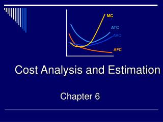 Cost Analysis and Estimation