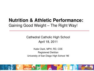 Nutrition & Athletic Performance: Gaining Good Weight – The Right Way!