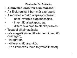 Elektronika 2 / 12 előadás