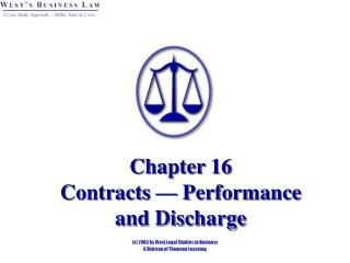 Chapter 16 Contracts — Performance  and Discharge