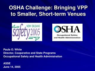 OSHA Challenge: Bringing VPP to Smaller, Short-term Venues