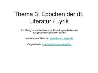 Thema 3: Epochen der dt. Literatur / Lyrik