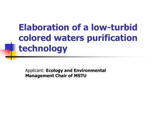 Elaboration of a low-turbid colored waters purification technology