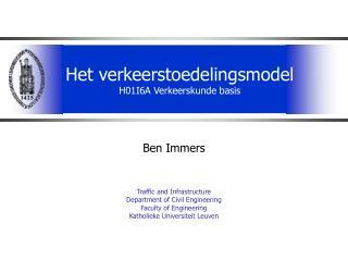 Het verkeerstoedelingsmodel  H01I6A Verkeerskunde basis
