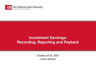 Investment Earnings: Recording, Reporting and Payback