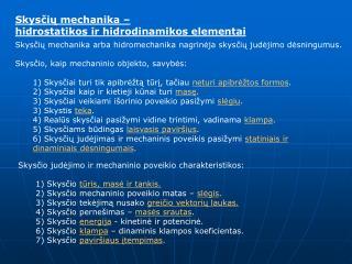Skys?i? mechanika �  hidrostatikos ir hidrodinamikos elementai