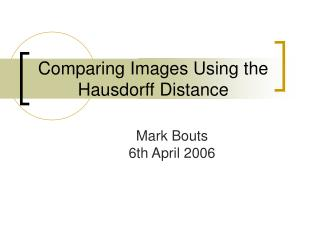 Comparing Images Using the Hausdorff Distance