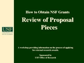 How to Obtain NSF Grants Review of Proposal Pieces
