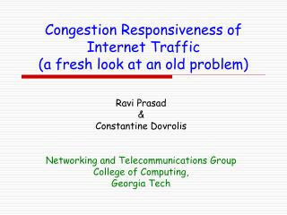 Congestion Responsiveness of Internet Traffic (a fresh look at an old problem)