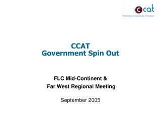 CCAT  Government Spin Out