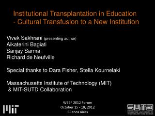 Institutional Transplantation  i n Education - Cultural Transfusion to a New Institution
