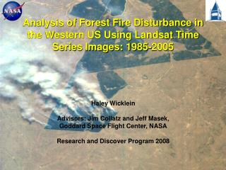 Analysis of Forest Fire Disturbance in the Western US Using Landsat Time Series Images: 1985-2005