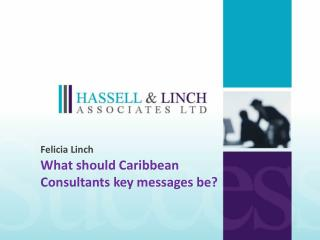 What should Caribbean Consultants key messages be?
