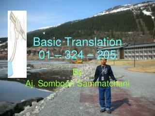 Basic Translation 01 � 324 � 205