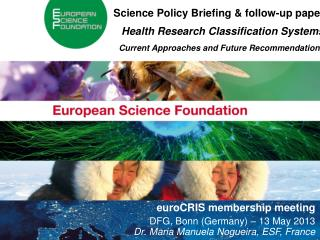 Science Policy Briefing & follow-up paper  Health Research Classification Systems