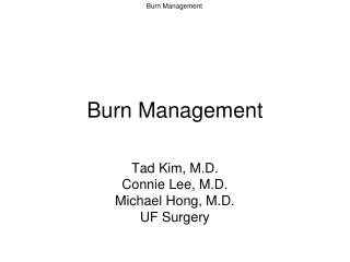 Burn Management