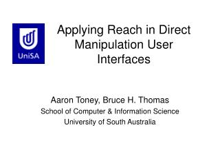 Applying Reach in Direct Manipulation User Interfaces