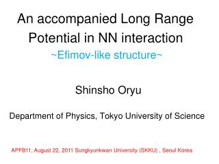 An accompanied Long Range         Potential in NN interaction ~Efimov-like structure~