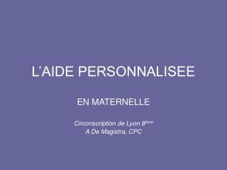 L'AIDE PERSONNALISEE