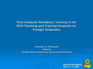 Post Graduate Residency Training in the DOH Teaching and Training Hospitals for Foreign Graduates