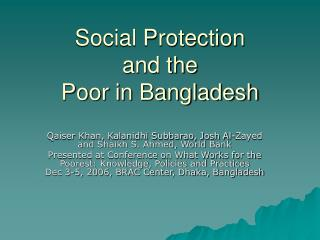 Social Protection  and the  Poor in Bangladesh