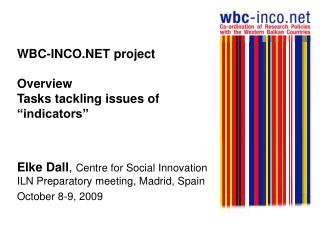 "WBC-INCO.NET project Overview Tasks tackling issues of ""indicators"""