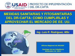 Ing. Luis R. Rodríguez, MSc