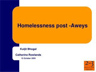 Homelessness post -Aweys