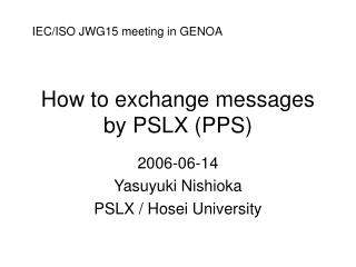How to exchange messages by PSLX (PPS)