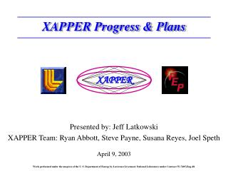 XAPPER Progress & Plans