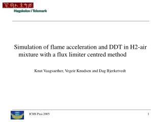 Simulation  of flame  acceleration and DDT in H2-air mixture with a flux limiter centred method