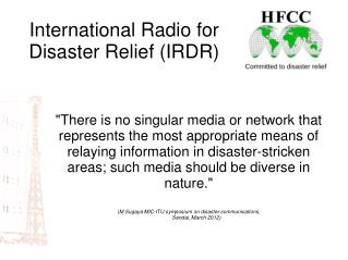 International Radio for Disaster Relief (IRDR)