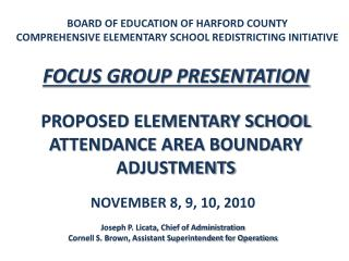 BOARD OF EDUCATION OF HARFORD COUNTY COMPREHENSIVE ELEMENTARY SCHOOL REDISTRICTING INITIATIVE